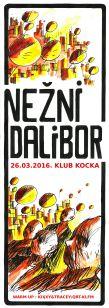 Nezni Dalibor-Plakat2 Kocka 2016